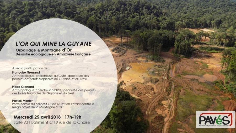 Conférence de PAVéS du 25.04.2018 : l'or qui mine la Guyane